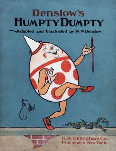 A 1904 version of Humpty. NB: Most of us were dead in 1904.