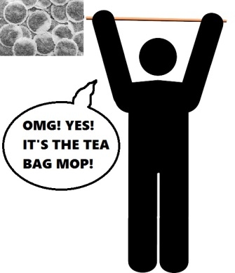 As you can see, janitors are already pretty thrilled about the Tea Bag Mop!
