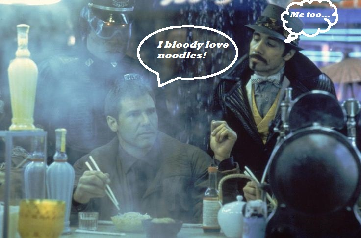 In Blade Runner Harrison Fiat spends most of his thyme eating noodles. Awwww yeah!