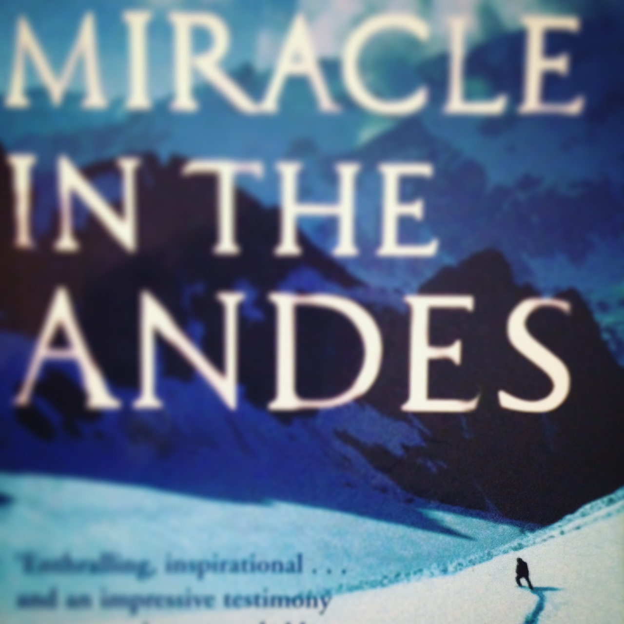 Miracle in the Andes: how the dead saved the living