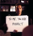 To me, you are perfect