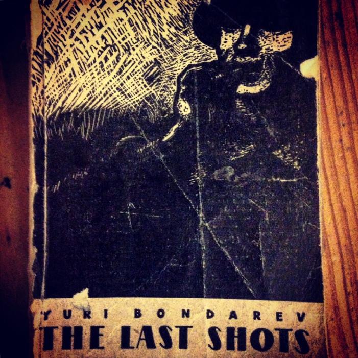 Yuri Bondarev The Last Shots