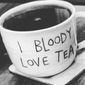 I bloody love tea