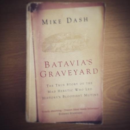 Batavia's Graveyard - Mike Dash