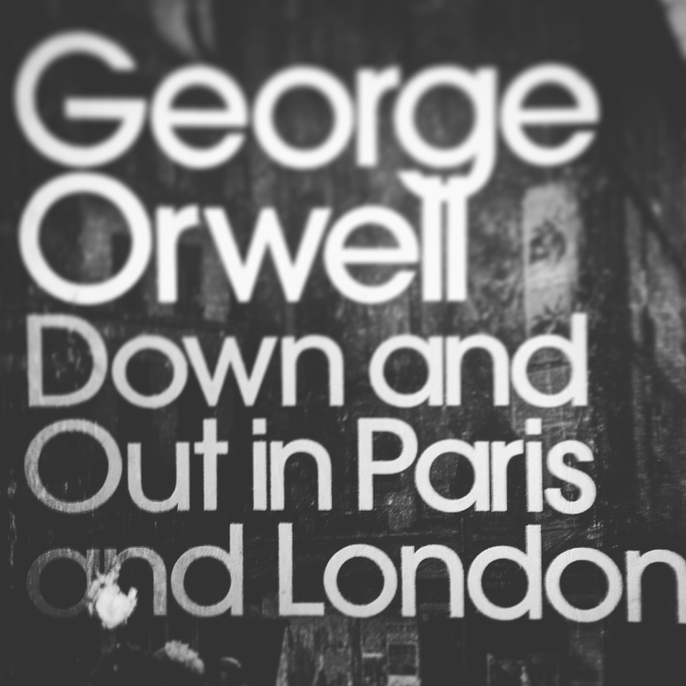 the plight of the poor in down and out in paris and london by george orwell Down and out in paris and london by george orwell renowned urban artist shepard fairey's new look for orwell's classic account of life on.