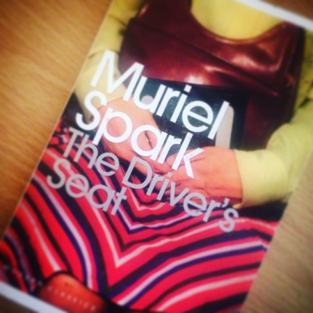 The Driver's Seat - Muriel Spark