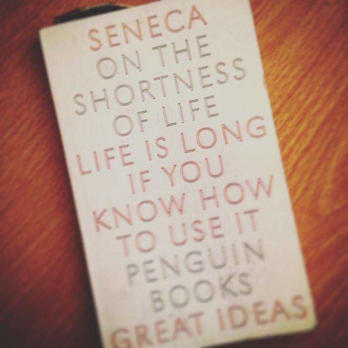 Seneca - On The Shortness of Life