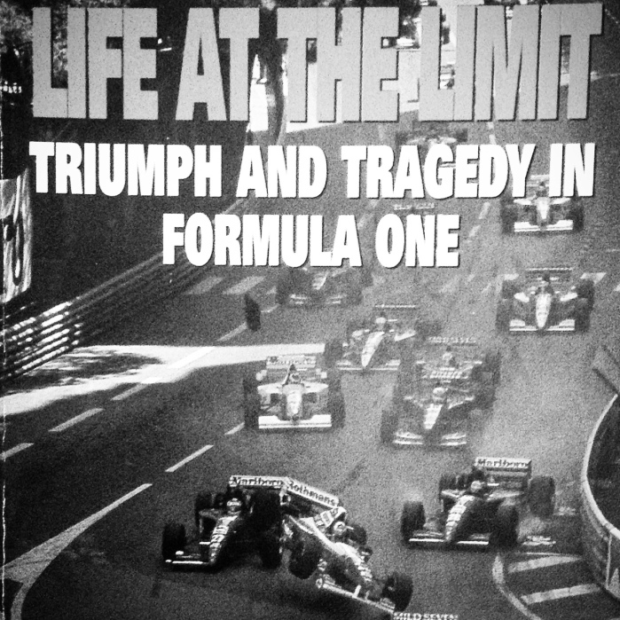 Life at the Limit: Triumph and Tragedy in Formula One by Sid Watkins