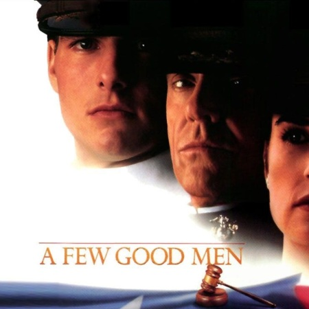 A Few Good Men - You can't handle the truth
