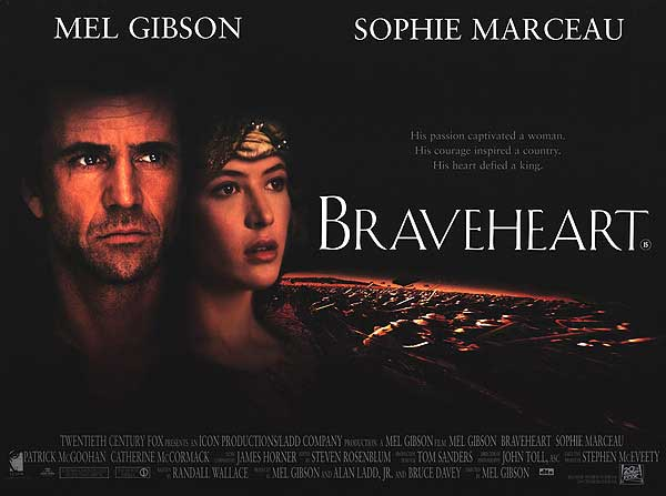 Braveheart - They may take our lives, but they'll never take our freedom
