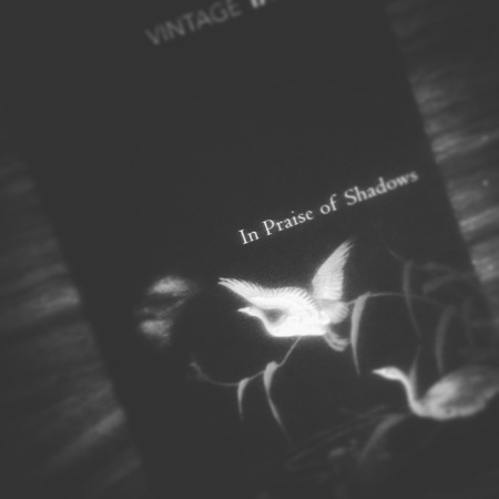 In Praise of Shadows - Tanizaki