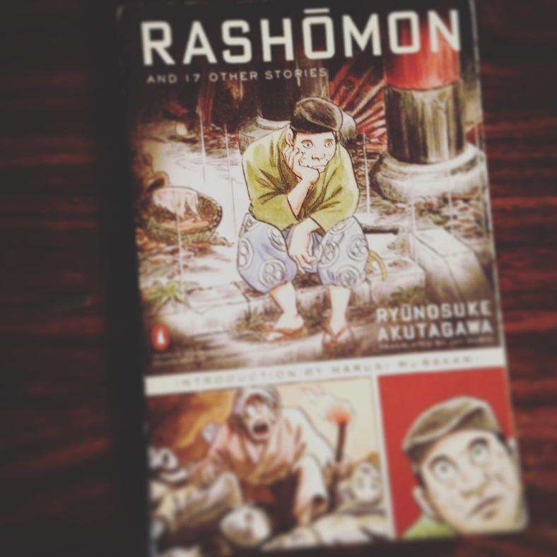 Rashōmon and 17 Other Stories - Ryūnosuke Akutagawa