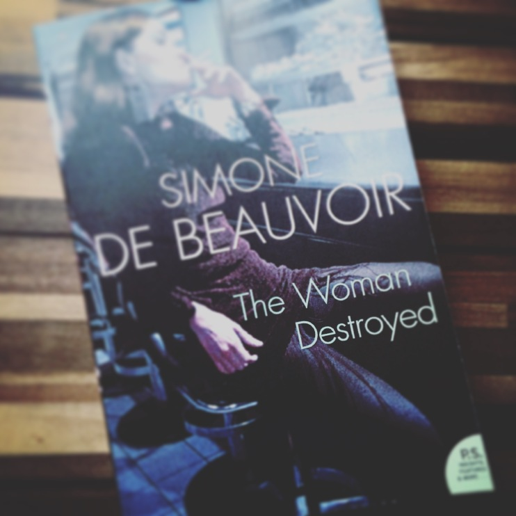 The Woman Destroyed by Simone de Beauvoir