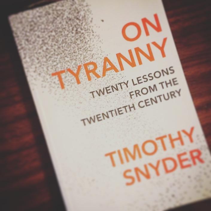 On Tyranny - Twenty Lessons from the Twentieth Century