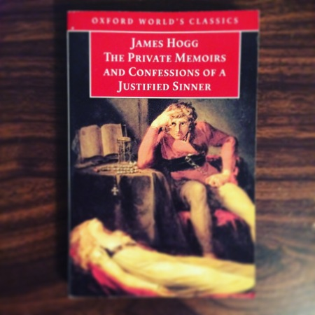 The Private Memoirs and Confessions of a Justified Sinner - James Hogg