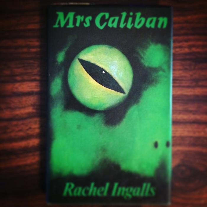 Mrs. Caliban by Rachel Ingalls
