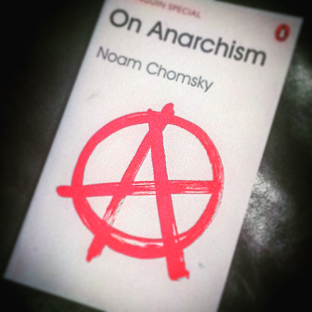 On Anarchism - Noam Chomsky