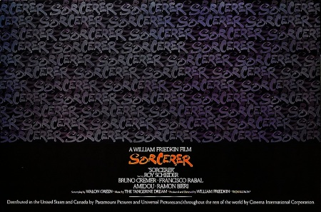 Sorcerer by William Friedkin