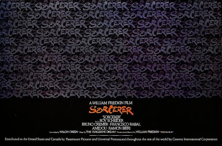 Sorcerer by William Friedkin