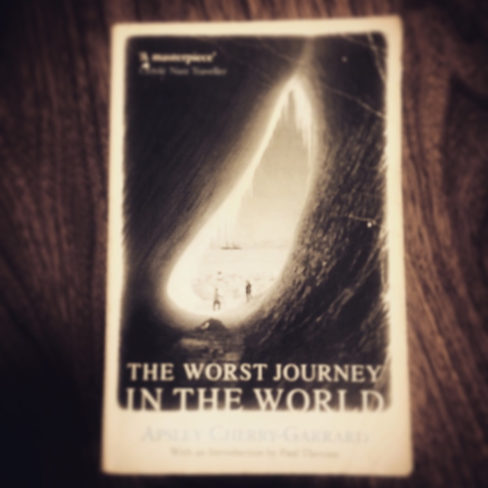 The Worst Journey in the World by Apsley-Cherry Garrard