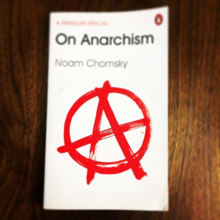 On Anarchism - Noam Chomsky