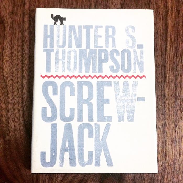 Screw-Jack by Hunter S. Thompson