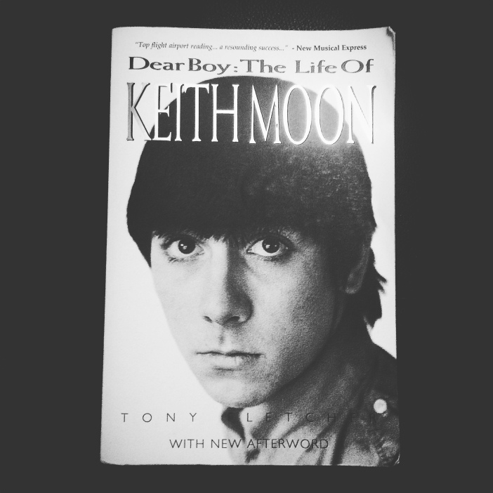 Dear Boy: The Life of Keith Moon by Tony Fletcher
