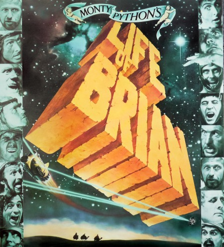 Monty Python's Life of Brian.