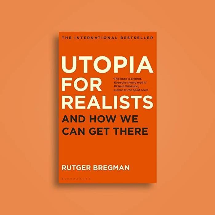 Utopia for Realists by Rutger Bergman