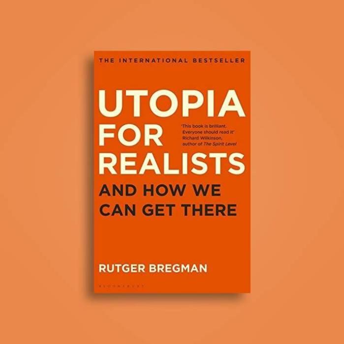 Utopia for Realists by Rutger Bergman