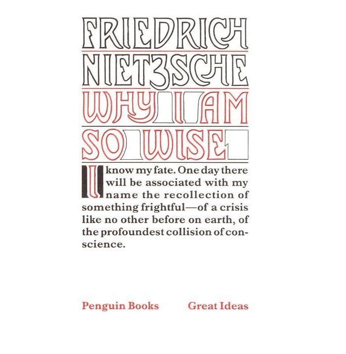Why I Am So Wise by Friedrich Nietzsche