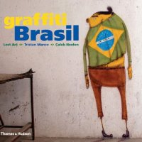 Book of da Week: Graffiti Brasil by Tristan Manco