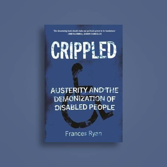 Book of the Week: Crippled by Dr. Frances Ryan