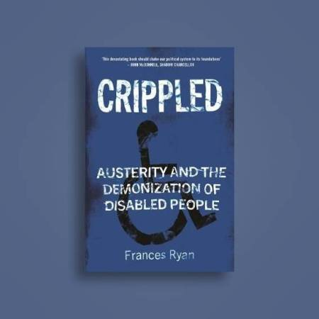 Crippled by Dr. Frances Ryan