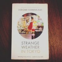 Book of da Week: Strange Weather in Tokyo by Hiromi Kawakami