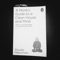 Book of da Week: A Monk's Guide to a Clean House and Mind by Shoukei Matsumotou