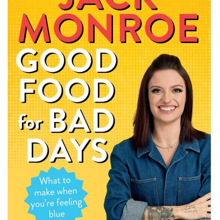 Good Food for Bad Days by Jack Monroe