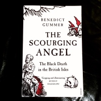 Book of the Week: The Scourging Angel—The Black Death in the British Isles by Benedict Gummer