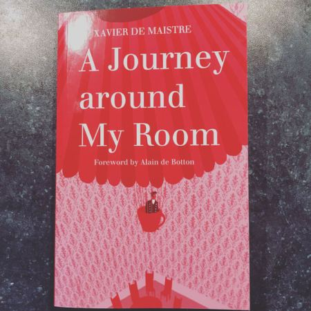 A Journey Around My Room by Xavier de Maistre