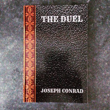 The Duel by Joseph Conrad