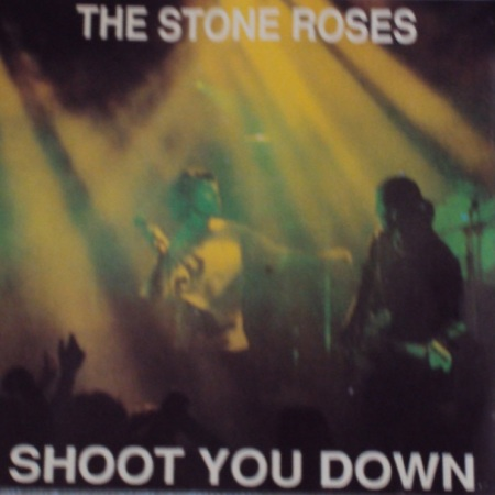 The Stone Roses Shoot You Down