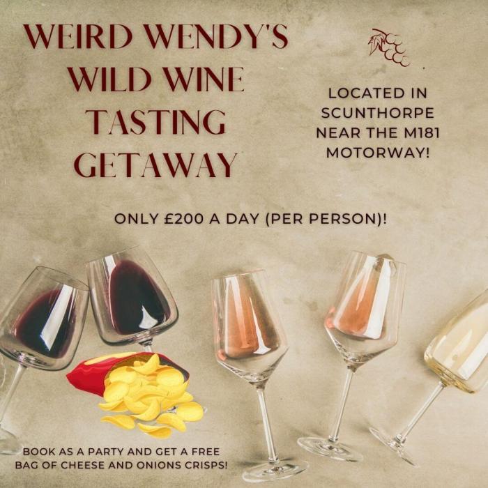 Weird Wendy's Wild Wine Tasting Getaway